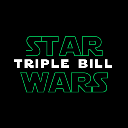 Star Wars Triple Bill